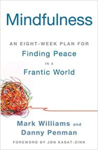 Mindfulness-An-Eight-Week-Plan-for-Finding-Peace-in-a-Frantic-196x300.jpg