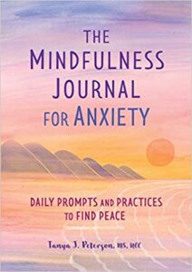 The-Mindfulness-Journal-for-Anxiety-Daily-Prompts-and-Practices-to-Find-Peace