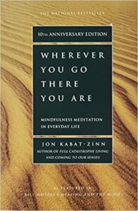 Wherever-You-Go-There-You-Are-Mindfulness-Meditation-in-Everyday-Life