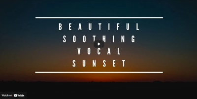MUSIC For Stress Relief and Meditation - Beautiful Soothing Vocal Sunset