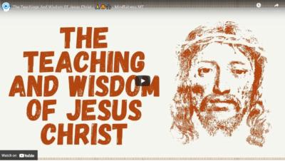 The Teachings And Wisdom Of Jesus Christ